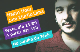 Happy Hour com Murilo Lima